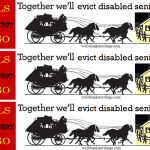 Together we'll evict disabled seniors